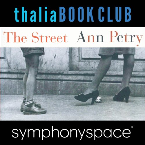 Thalia Book Club: The Street by Ann Petry audiobook cover art
