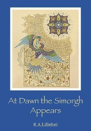 At Dawn the Simorgh Appears