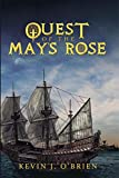 Quest of the May's Rose (English Edition)