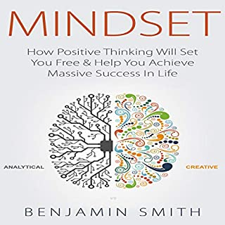 Mindset: How Positive Thinking Will Set You Free & Help You Achieve Massive Success in Life cover art