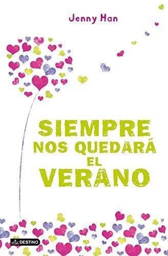 Siempre nos quedar el verano (Spanish Edition) by Jenny Han(2013-12-16)