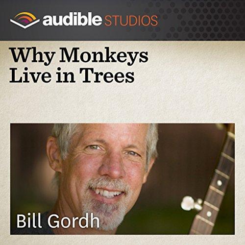Why Monkeys Live in Trees audiobook cover art