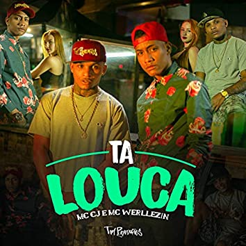 Ta Louca