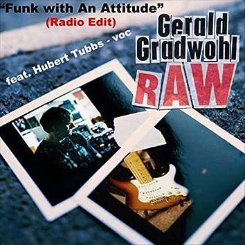 Funk with an Attitude (Radio Edit) [feat. Hubert Tubbs]