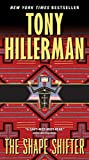 The Shape Shifter (A Leaphorn and Chee Novel, Band 18) - Tony Hillerman