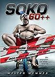 SOKO 60++: Der satirische Seniorenreport, der alle(s) aufklärt und nichts ernst nimmt!