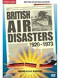 British Aviation History British Air Disasters