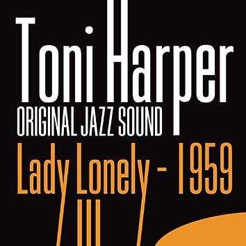 Original Jazz Sound:Lady Lonely - 1959