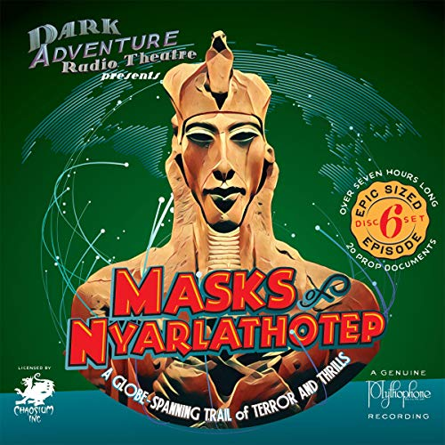 Dark Adventure Radio Theatre: Masks of Nyarlathotep cover art