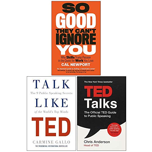 So Good They Cant Ignore You, Ted Talks, Talk Like Ted 3 Books Collection Set