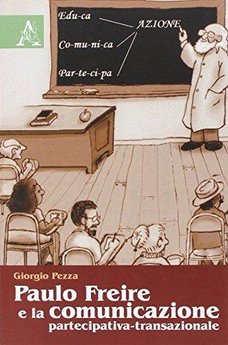 Paulo Freire e la comunicazione partecipativa-transazionale