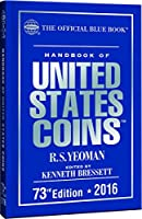 Handbook of United States Coins 2016: The Official Blue Book (Handbook of United States Coins (Cloth))