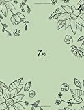 Zoe: 110 Ruled Pages 55 Sheets 8.5x11 Inches Pencil draw flower Green Design for Notebook / Journal / Composition with Lettering Name, Zoe