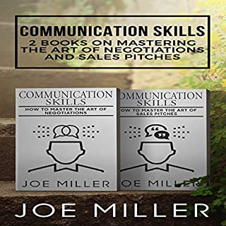 Communication Skills: 2 Books on Mastering the Art of Negotiations and Sales Pitches cover art