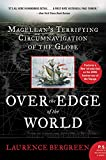 Books that inspire travel: Over the Edge of the World: Magellan's Terrifying Circumnavigation of the Globe by Laurence Bergreen