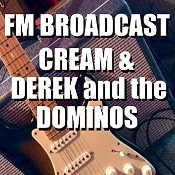 FM Broadcast Cream & Derek and the Dominos