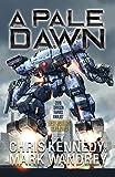 A Pale Dawn (The Omega War Book 8) (English Edition)