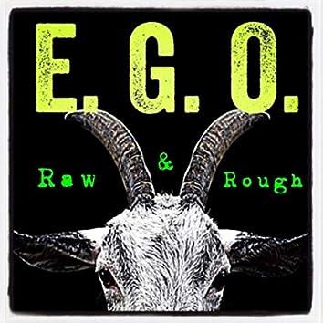 Raw & Rough