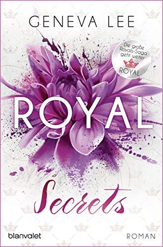 Royal Secrets: Roman - Ein brandneuer Roman der Bestsellersaga (Die Royals-Saga, Band 10)