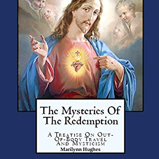 The Mysteries of the Redemption: A Treatise on Out-of-Body Travel and Mysticism cover art