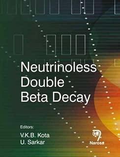 Neutrinoless Double Beta Decay by V. K. B. Kota (2007) Hardcover
