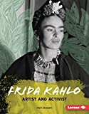 Frida Kahlo: Artist and Activist (Gateway Biographies) (English Edition)