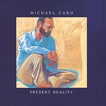Present Reality