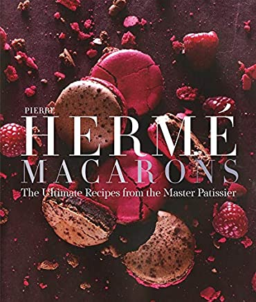 Pierre Herme Macaron:The Ultimate Recipes from the Master Patissi: The Ultimate Recipes from the Master Patissier