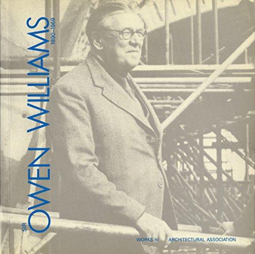 Sir Owen Williams, 1890-1969 (Works S.)