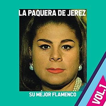 La Paquera de Jerez / Su Mejor Flamenco, Vol. 1