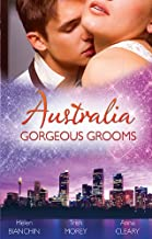 Australia: Gorgeous Grooms - 3 Book Box Set (Conveniently Wedded...& Bedded!)