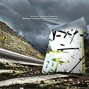 Bulevar 2000 (Nortec Collective Presents: Bostich+Fussible)