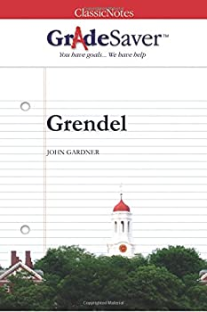 GradeSaver(TM) ClassicNotes: Grendel 1602592489 Book Cover