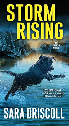 Storm Rising (An F.B.I. K-9 Novel)