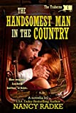 The Handsomest Man in the Country, #1 The Traherns (The Trahern Western Pioneer Series) (English Edition)