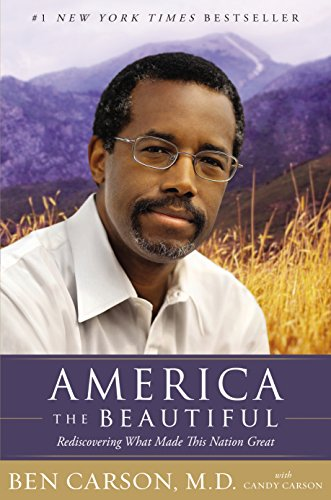 America the Beautiful: Rediscovering What Made This Nation Great (English Edition)