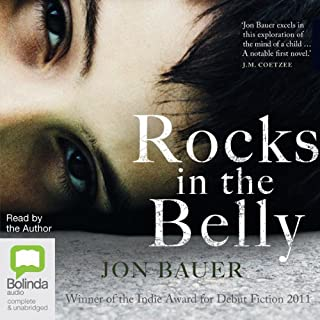 Rocks in the Belly                   By:                                                                                                                                 Jon Bauer                               Narrated by:                                                                                                                                 Jon Bauer                      Length: 8 hrs and 8 mins     2 ratings     Overall 5.0