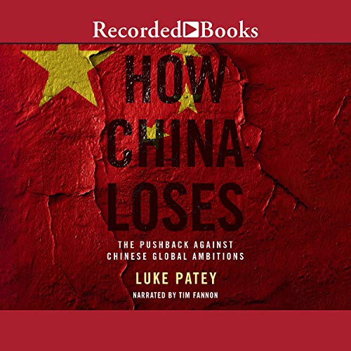 How China Loses Audiobook By Luke Patey cover art