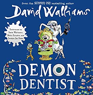 Demon Dentist                   By:                                                                                                                                 David Walliams                               Narrated by:                                                                                                                                 David Walliams                      Length: 4 hrs and 46 mins     733 ratings     Overall 4.6