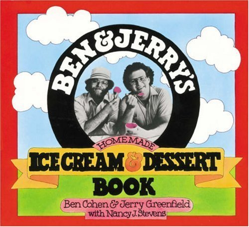 Ben And Jerry's Homemade Ice Cream Book (Turtleback School & Library Binding Edition)