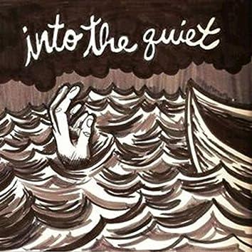 Into The Quiet
