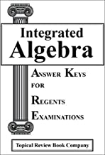 Answer Key For Integrated Algebra Practice Tests for Regents Examinations