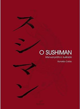 O sushiman manual prático ilustrado