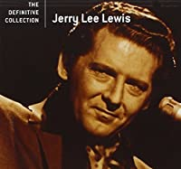 The Definitive Collection by Jerry Lee Lewis (2005-02-01)