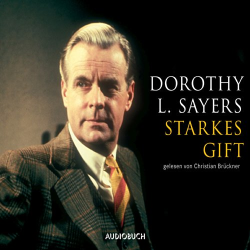 Starkes Gift (Ein Fall für Lord Peter Wimsey 5) audiobook cover art