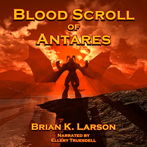 Blood Scroll of Antares: First Contact audiobook cover art