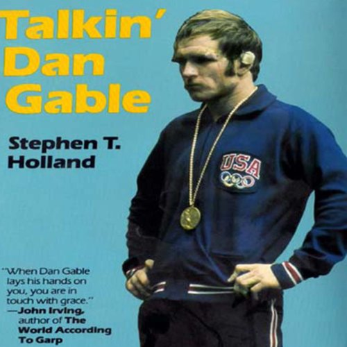 Talkin' Dan Gable audiobook cover art