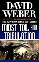 Midst Toil and Tribulation (Safehold) by David Weber (2013-07-30)