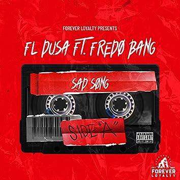Sad Song (feat. Fredo Bang)