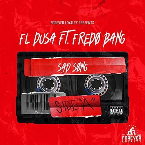 FL Dusa feat. Fredo Bang